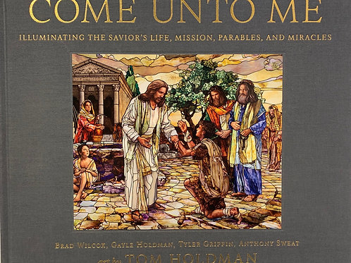 """Come Unto Me"" Limited Edition Book"