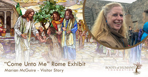"Marian McGuire - ""Come Unto Me"" Exhibit Visitor Story"