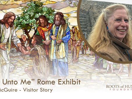 """Marian McGuire - """"Come Unto Me"""" Exhibit Visitor Story"""