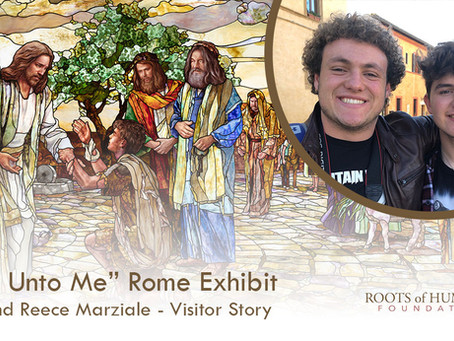 "Larsen and Reece Marziale - ""Come Unto Me"" Exhibit Visitor Story"