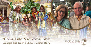 "George and DeEtte Shaw  - ""Come Unto Me"" Exhibit Visitor Story"
