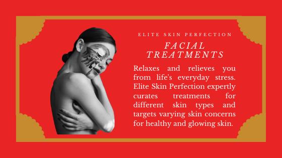 Facial treatments at Elite Skin Perfection