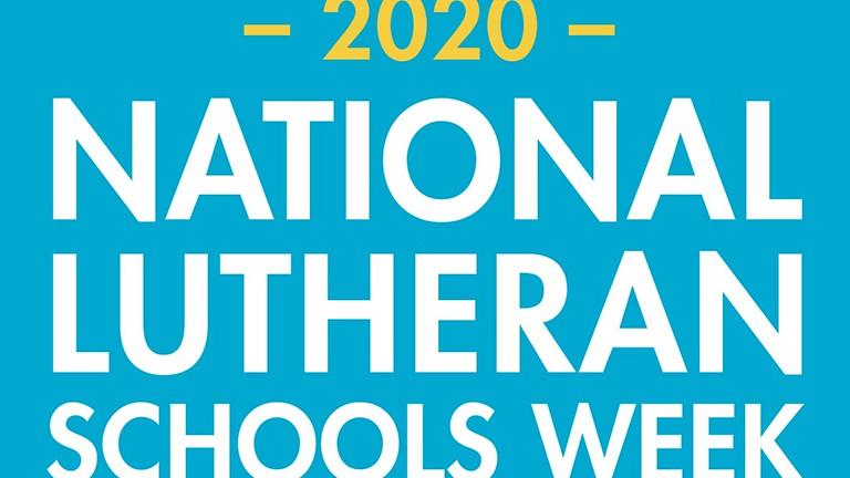 National Lutheran School Week