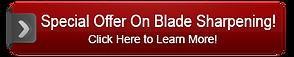 Special offer on blade sharpening