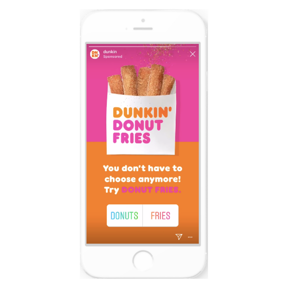 The Dunkin' brand's recent Instagram Stories ad for its Donut Fries, displayed on an iPhone