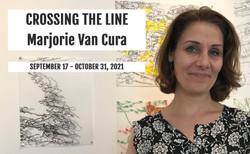 """MARJORIE VAN CURA: """"Crossing The Line"""""""