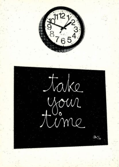 "1998: ""Take Your Time"" Edition by Ben Vautier"