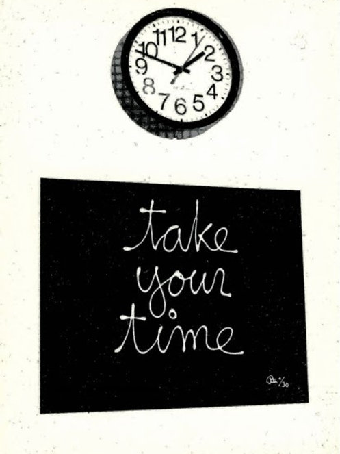 """1998: """"Take Your Time"""" Edition by Ben Vautier"""