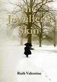 The Jeweller's Skin