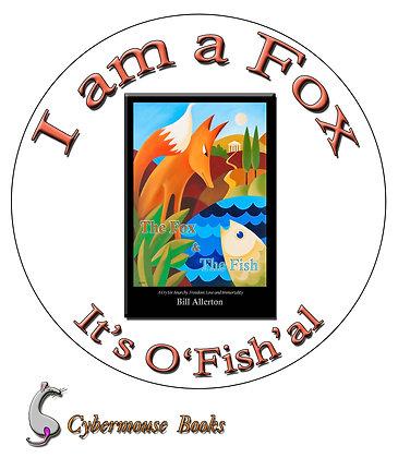 Be The Fox, it's O'Fish' al