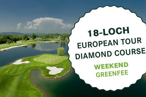 18-Loch European Tour Diamond Course (Weekend Greenfee)