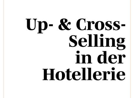 Up- & Cross-Selling in der Freizeit-Hotellerie und Tourismusbranche