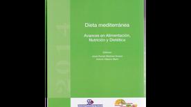 Dieta Mediterránea, Avances en Alimentación, Nutrición y Dietética.