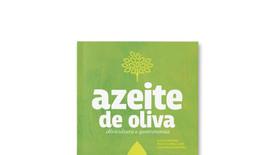 Azeite de oliva, Olivicultura e Gastronomia