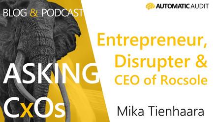 Mika a serial entrepreneur
