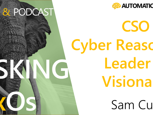 Sam Curry: CSO of Cyber Reason - Visionary & Strategist