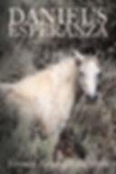 Daniel's Esperanza by Veronica Randolph Batterson