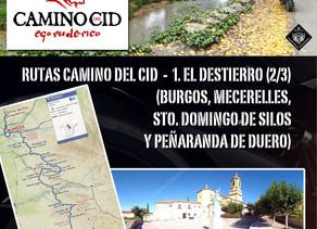 Ruta Camino del Cid. 1. EL DESTIERRO (2/3).