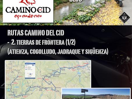 Ruta Camino del Cid. 2. Tierras de Frontera (1/2).