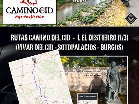Ruta Camino del Cid. 1. EL DESTIERRO (1/3).