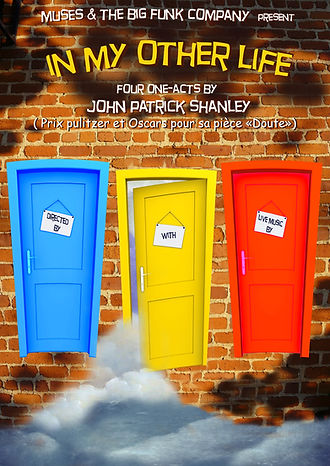 In my Other Life, play by John Patrick Shanley, the big funk company