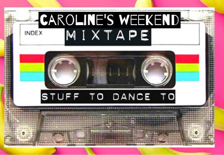 Weekend Mixtape Playlist #2!
