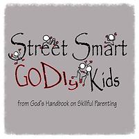 Street Smart Godly Kids