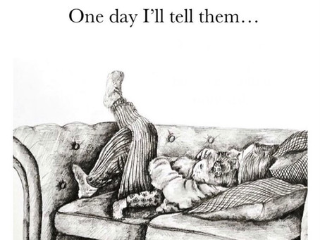One Day I'll Tell Them