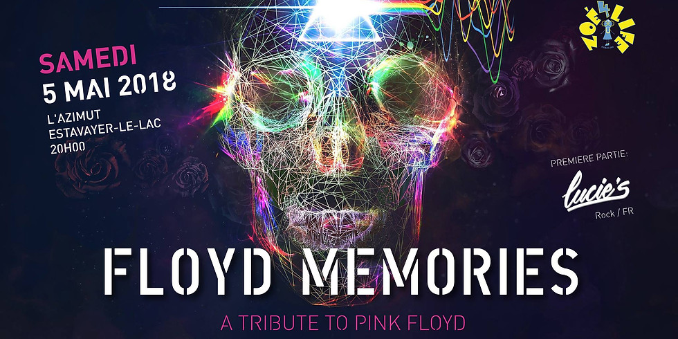 Floyd Memories & Lucie'S @ l'Azimut pour *Zoé4Life*