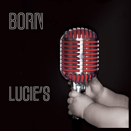 BORN - Lucie'S -(CD Physique)