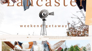 Weekend in Lancaster, PA