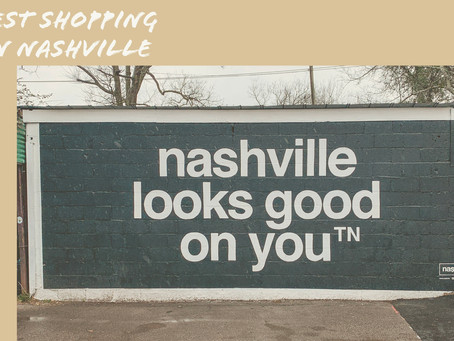 Nashville Shopping Favorites