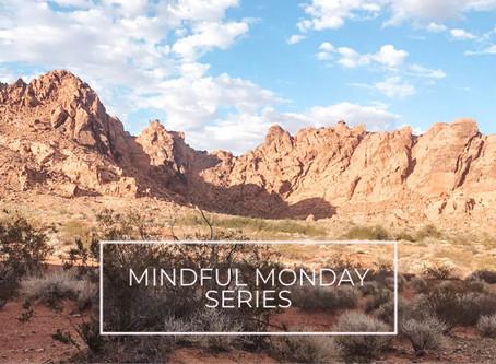 Mindful Mondays, Everyday
