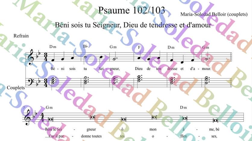 Psaume 102/103 Béni sois tu Seigneur Dieu de tendresse et d'amour