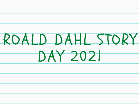 Roald Dahl Story Day 2021