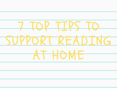 7 Top Tips to Support Reading at Home