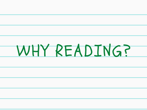 Why reading?