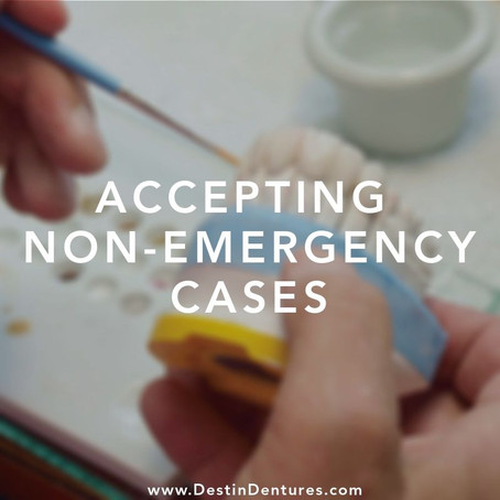 Denture and Dental Services Accepting Non-Emergency Cases
