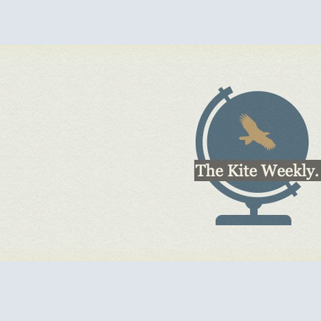 The Kite Weekly - Back into action!