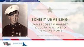 James Joseph Hubert: Duluth WWII Hero Returns Home Exhibit