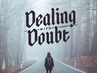 Dealing With Doubt