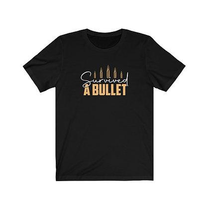 Survived a Bullet