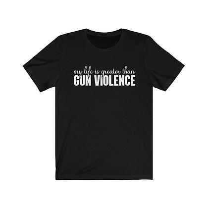 My Life is > Gun Violence