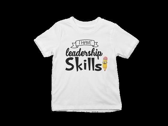I Have Leadership Skills