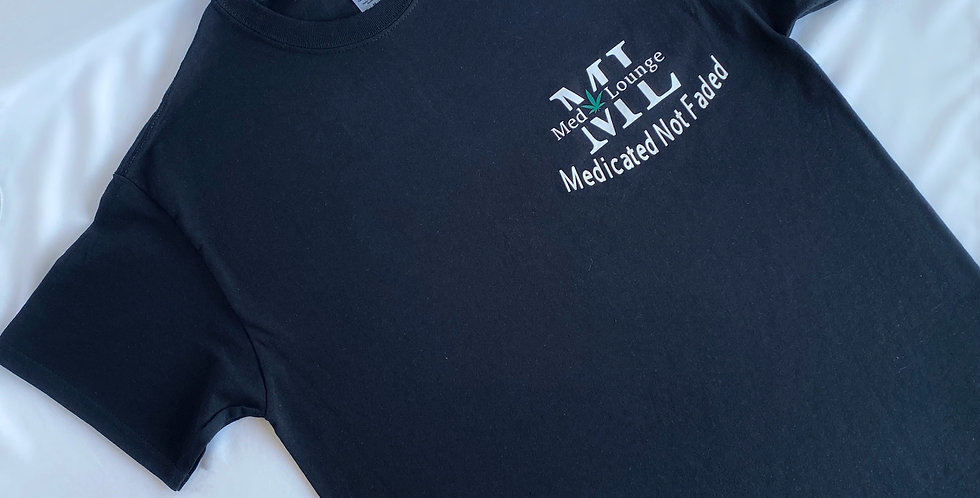 """ML """"Medicated Not Faded"""" Tee"""