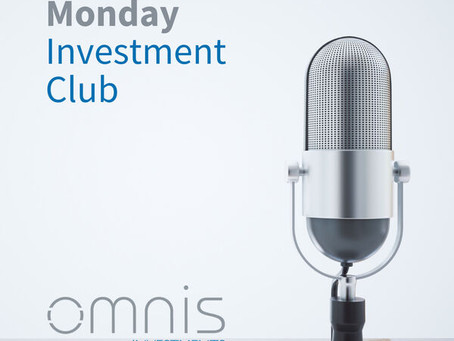 Monday Investment Club Podcast - 26th April