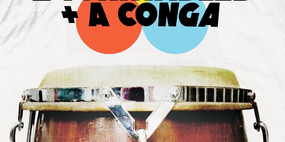 2 Turntables + A Conga