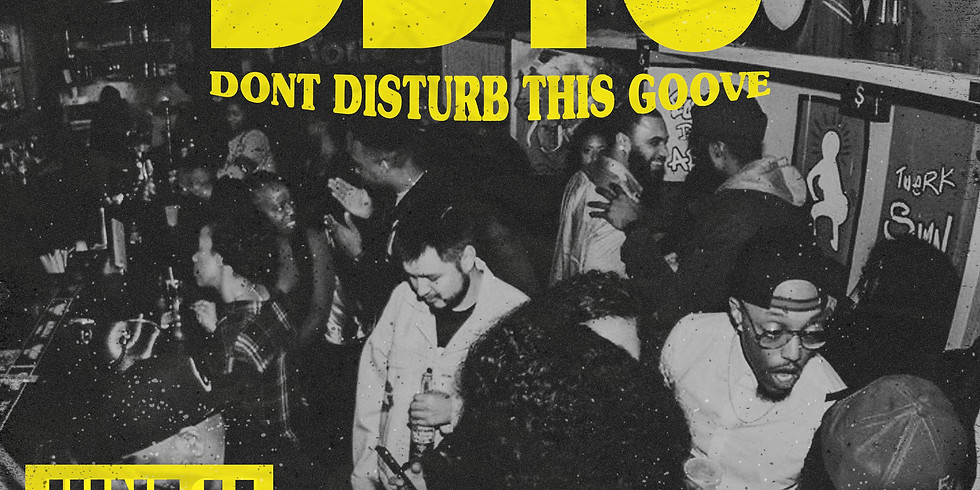 Don't Disturb This Groove