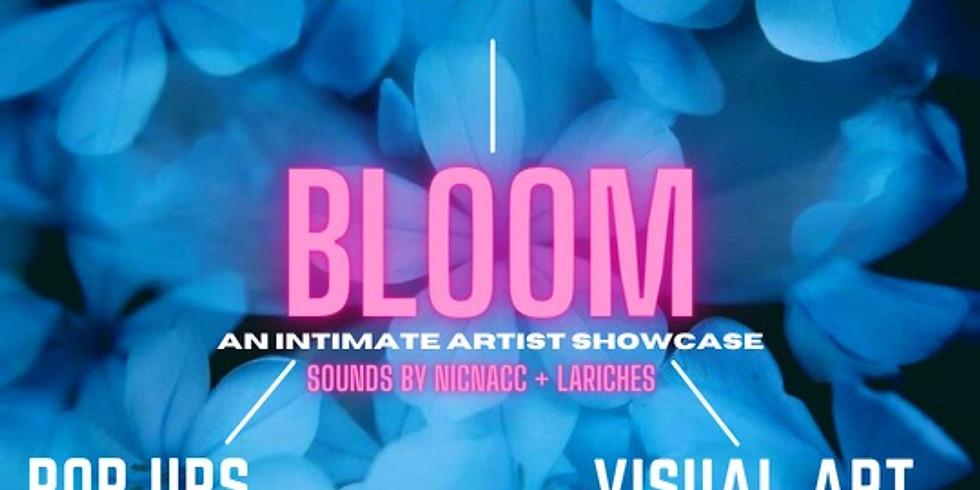 "Bloom "" A Showcase"""