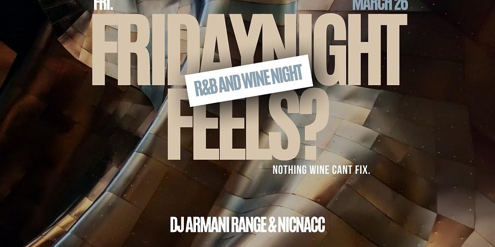Friday Night Feels R&B and Wine Night